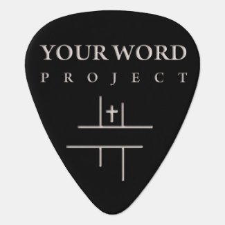 Your Word Guitar pick (Psalm 33:2)