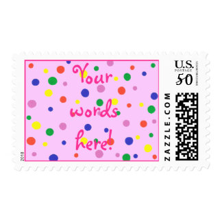 Your words here! Colorful polka dots pink postage