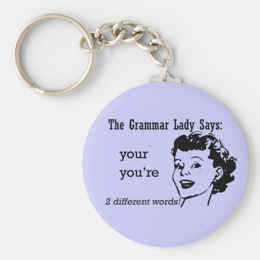 Your, You're Keychain