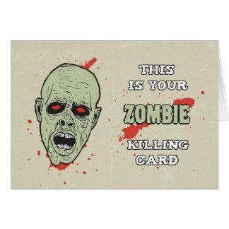 Your Zombie Killing Card for Birthday w/ Zombie