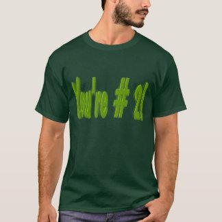 You're #2! T-Shirt