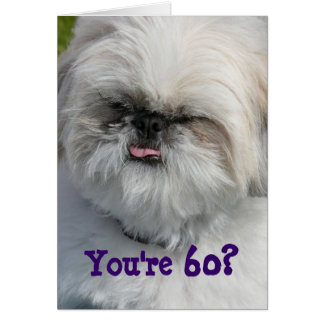 You're 60? card