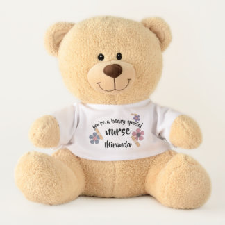 You're a Beary Special Nurse. Custom Teddy Bears