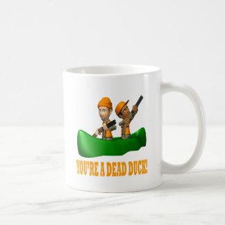 Youre A Dead Duck Coffee Mug
