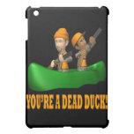 Youre A Dead Duck iPad Mini Cover