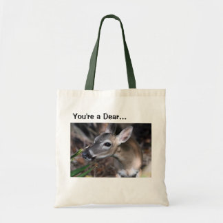 """You're a Dear"" Bag"
