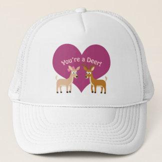 You're a deer! trucker hat
