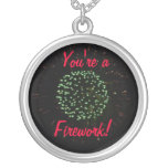 You're a Firework Jewelry