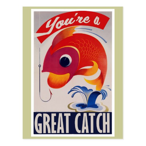 Youre a Great Catch for Valentines Day Postcard   Zazzle