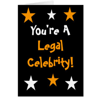 You're A Legal Celebrity! - Any Occasion Card