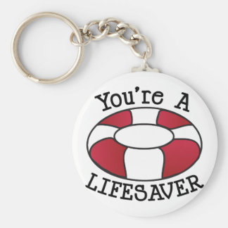 You're A Lifesaver Basic Round Button Keychain