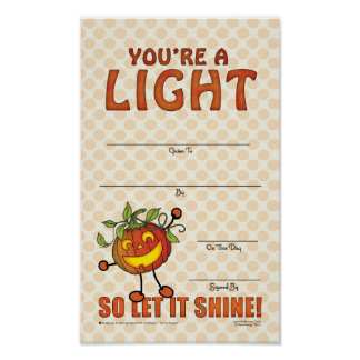 You're a Light, so let it shine! Poster