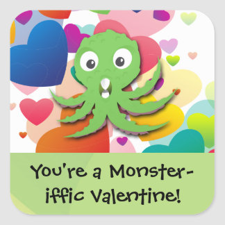 You're a Monster-iffic Valentine Square Sticker