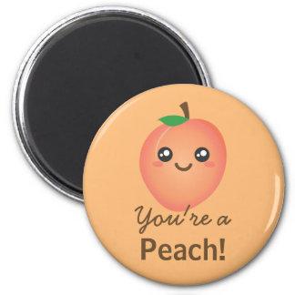 You're a Peach Sweet Kawaii Cute Funny Foodie Magnet