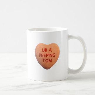 You're a Peeping Tom Mug