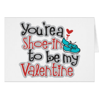 """You're a """"Shoe""""-in to be... Funny Valentine's Day Stationery Note Card"""