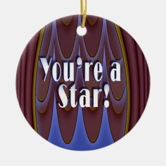 You're a Star! Ceramic Ornament