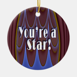 You're a Star! Christmas Ornament