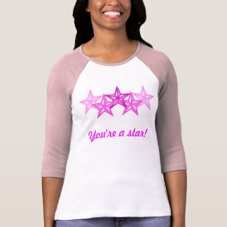 You're a star! T-Shirt