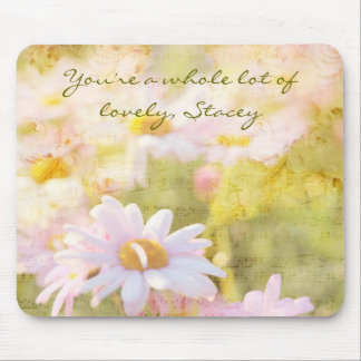 You're a Whole Lot of Lovely Pale Pink Daisies Mouse Pad