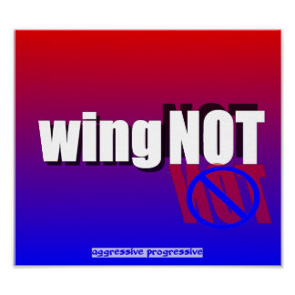 You're a wingNOT Poster