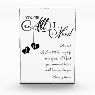 You're all I need sweethearts love desk art Acrylic Award