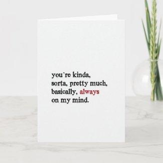 You're always on my mind Love Folded Custom Card card