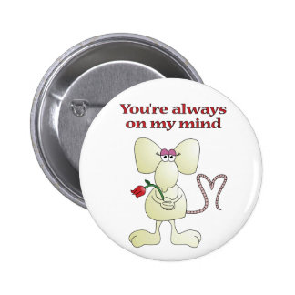 """You're always on my mind rat"" button"