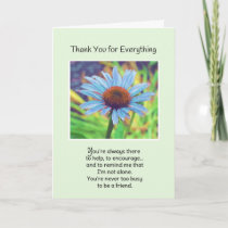 You're Always There... Thank You Card