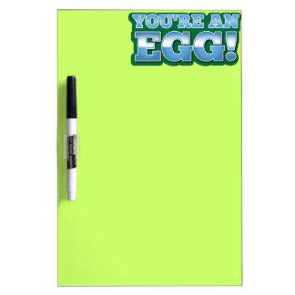 You're an EGG!  an awesome kiwi saying Dry Erase Board