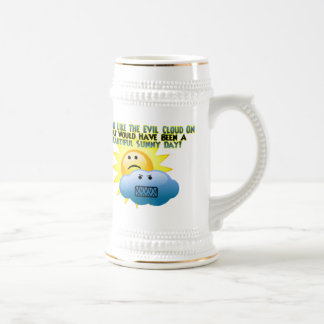You're An Evil Cloud 18 Oz Beer Stein
