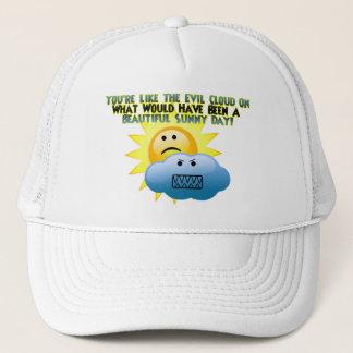 You're An Evil Cloud Trucker Hat