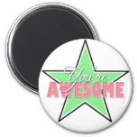 You're AWESOME - Green & Pink Star Magnets
