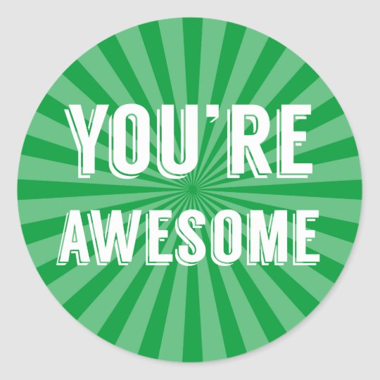 You Re Awesome: You're Awesome Stickers