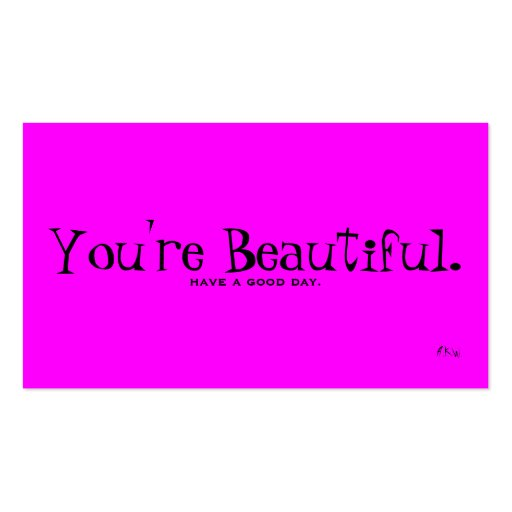 You re Beautiful Business Card
