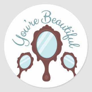 Youre Beautiful Classic Round Sticker