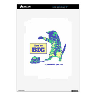 You're BIG When You Think You Are (Cat and Dog) Decal For The iPad 2