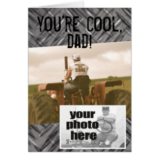 You're Cool Dad -- Tractor Father's Day Card