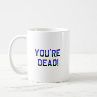 You're Dead Frost Coffee Mug