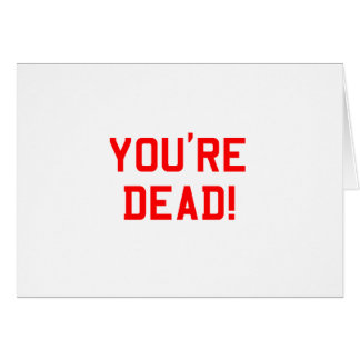 You're Dead Red Cards