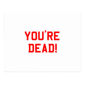 You're Dead Red Postcards