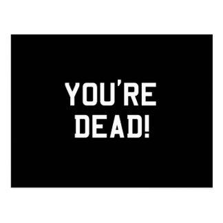 You're Dead White Postcard