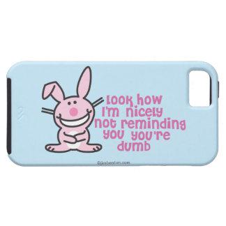 You're Dumb iPhone SE/5/5s Case