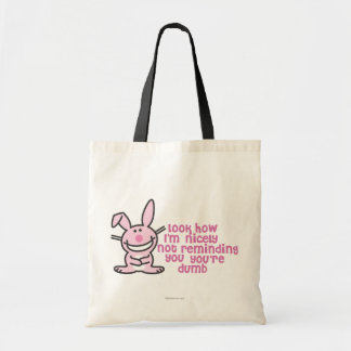 You're Dumb Tote Bag