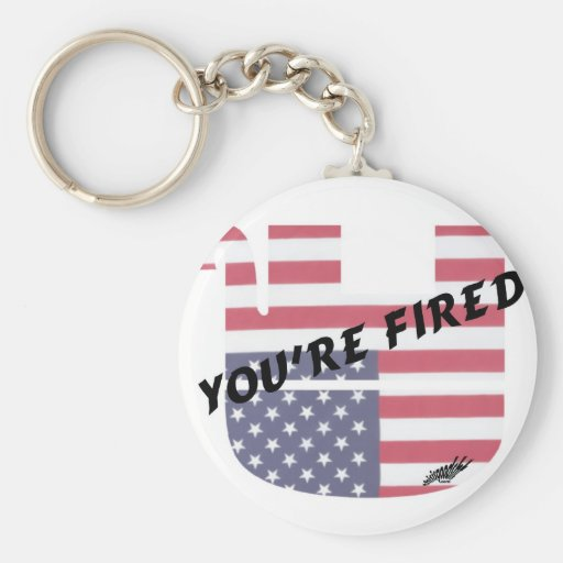 You're Fired Basic Round Button Keychain