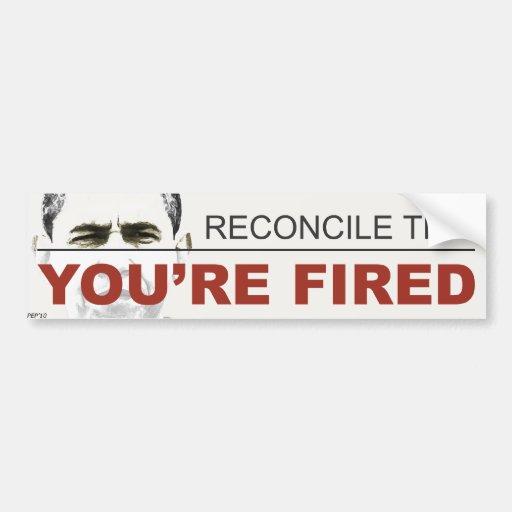 You're Fired Car Bumper Sticker