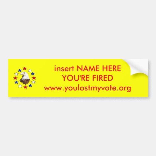 YOU'RE FIREDwww.youlo... Bumper Sticker