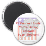 You're getting screwed by an elephant! fridge magnet