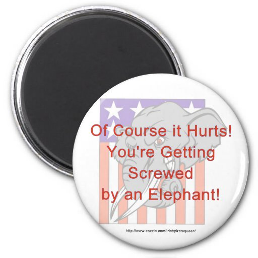 You're getting screwed by an elephant! fridge magnets