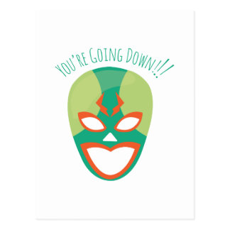 Youre Going Down Postcard